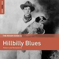 The Rough Guide to Hillbilly Blues [CD]