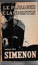 SIMENON - LE PASSAGER CLANDESTIN - 1947 - LIVRE ANCIEN RARE -