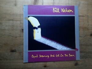 Bill Nelson Quit Dreaming And Get On The Beam EX Vinyl Record Album 6359 055