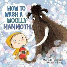 How to Wash a Woolly Mammoth (Hardback or Cased Book)