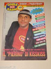 ONDA TIVU RADIO TASCABILE=RAIMONDO UBINI RADIO KISSKISS=ANNI '90=
