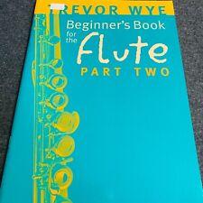 Beginner's Book for the Flute Part 2 Trevor Wye Sheet Music