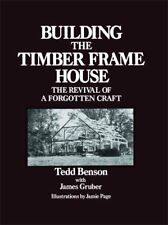 bâtiment The Timber Cadre House Revival of a Forgotten ARTISANAT 9780684172866