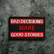 Craft Hook Loop Patch Bad Decision Make Good Stories Sew On Badge Fabric Sticker