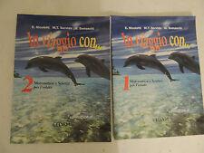 E. Nicoletti-M.T.Servida-G.Somaschi - In Viaggio Con 2 Vol. Matematica e Scienze