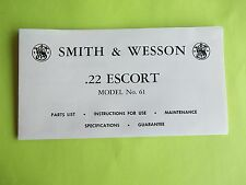 SMITH AND WESSON .22 S & W ESCORT MODEL No. 61 PISTOL MANUAL