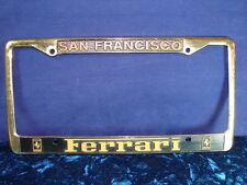 SAN FRANCISCO FERRARI DEALERSHIP GOLD License Plate Frame Metal AWESOME!