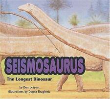 Seismosaurus: The Longest Dinosaur (Special Dinosaurs)-ExLibrary