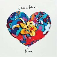 JASON MRAZ Know. (2018) 10-track CD album digipak NEW/UNPLAYED