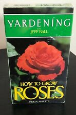 Vintage YARDENING w/Jeff Ball (VHS, 1986) HOW TO GROW ROSES Videocassette SEALED