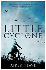 Little Cyclone : The Girl Who Started the Comet Line by Airey Neave (2016,...