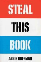 Steal This Book, Paperback by Hoffman, Abbie, Like New Used, Free shipping in...