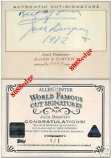2007 ALLEN & GINTER CUT AUTO: JACK DEMPSEY #1/1 OF AUTOGRAPH HEAVYWEIGHT CHAMP