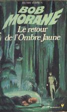 BOB MORANE 43 Pocket Marabout Le retour de l'Ombre Jaune OJ Henri Vernes livre