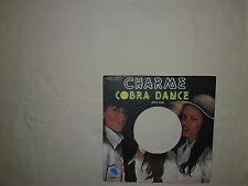 """Charme  – Cobra Dance  - Copertina Forata Per Disco Vinile 45 Giri 7"""""""