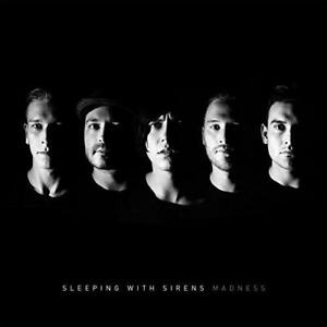 Sleeping With Sirens - Madness (NEW CD)