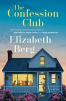 The Confession Club: A Novel , Hardcover , Berg, Elizabeth