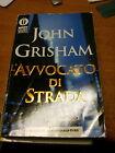 LIBRO AVVOCATO DI STRADA JOHN GRISHAM BEST SELLERS MONDADORI OSCAR 1999