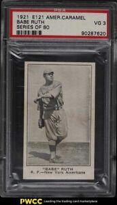 1921 E121 American Caramel Series Of 80 Babe Ruth PSA 3 VG