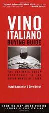 Vino Italiano Buying Guide: The Ultimate Quick Ref