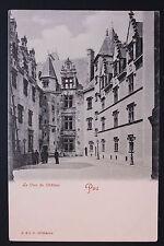 Carte postale ancienne CPA Chateau de PAU - La Cour du Château