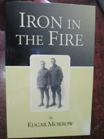 Iron in the Fire Digger History 28th Battalion AIF WW1 Anzac Diary Morrow book