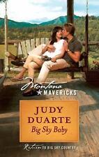 Montana Mavericks: Big Sky Baby by Judy Duarte (2011, Paperback)  Great Story!