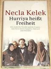NEU, OVP - Necla Kelek - Hurria heißt Freiheit - Arabische Revolte u. die Frauen