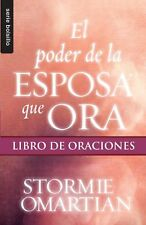 Poder de la esposa que ora El: Libro de oraciones // Power Of A Praying Wife ...
