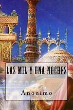 Las Mil y una Noches (Spanish Edition) by Anonimo (2016, Paperback)