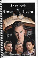 "Sherlock (BBC) Supernatural Fanzine ""Sherlock the Demon Hunter"" SLASH Novel"