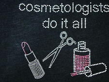 "Bling  T Shirt "" Cosmetologist Stylist  Do it all ""  Large Next Level Tri-Blend"