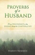 Proverbs of a Husband by Harvey Nerness