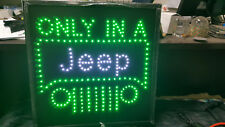 Ultra Bright Neon LED Light Animated Motion with Only in a Jeep Sign