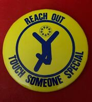 """Reach Out and Touch Someone Special"" 3"" Vintage Pin Button Pinback"