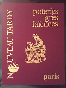 Tardy : Poteries grès faïences : Paris