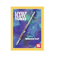 Mel Bay Wbm35 Lively Flute Tunes by William Bay with Free Shipping