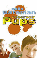 Reservoir Pups: Reservoir Pups, Bateman, Colin, New Book