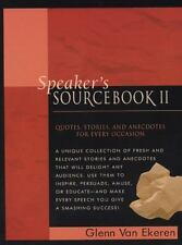 Speaker's Sourcebook II: Quotes, Stories, and Anecdotes for Every Occasion
