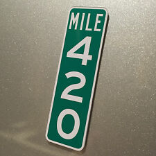 Mile Marker 420 Road Sign Fridge Magnet Weed Gift Idea