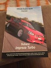 Subaru Impreza Turbo ULTIMATE BUYERS GUIDE. Andy Butler. Rare Book. 1992-2005
