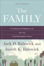 The Family: A Christian Perspective on the Contemporary Home (Paperback or Softb