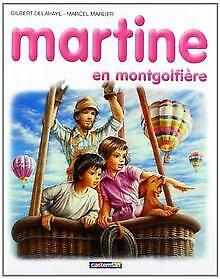 Martine en montgolfière de Gilbert Delahaye | Livre | état bon