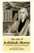 Life Of Jedidiah Morse: Station Peculiar Exposure-ExLibrary