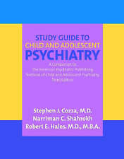 Guía de estudio a la psiquiatría infantil y adolescente: a Companion to the American Psy