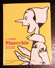 Pinocchio - Carlo Collodi, illustrazioni di A. Mussino. Giunti Marzocco 1981