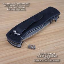 Emerson CQC-7BW CQC Knife 3pc Custom Designed RAW Titanium Pocket Clip Screw Set