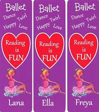 3 PERSONALISED CHILDRENS BOOKMARKS'BALLERINA'READING IS FUN.18cm x 5cm LAMINATED