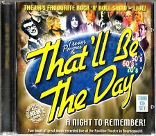 THAT'LL BE THE DAY-A Night To Remember- 2 CD- Live Bournemouth 2000-Theatre RARE