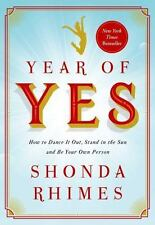 Year of Yes: How to Dance It Out, Stand In the Sun and Be Your Own Person, Very